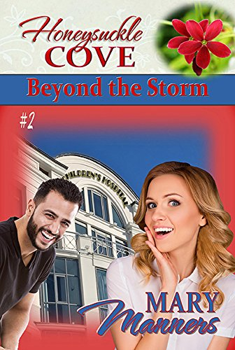 Beyond the Storm (Honeysuckle Cove Book 2) by [Manners, Mary]