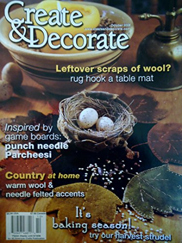 (Create & Decorate October 2006 Rug Hook a Table Mat, Punch Needle Parcheesi, Needle Felted Accents )