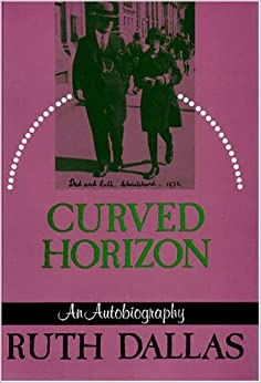 Book Curved Horizon: An Autobiography (Whenua Series, No. 5.) (Te Whenua Series: Pacific People, Land, and Literature,) by Ruth Dallas (1993-08-02)