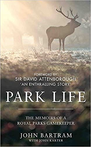 Book Park Life: The Memoirs of a Royal Parks Gamekeeper