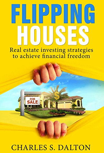 Real Estate Investor: Real Estate Investing Strategies To Achieve Financial Freedom (Real Estate Income, Real Estate Investing, Home Buying, Flipping Houses, Income Property Book 1