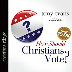 How Should Christians Vote? Audiobook