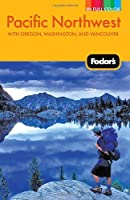 Compass American Guides: Pacific Northwest, 3rd Edition (Compass American Guides)