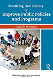 "BOOKS RECEIVED: Marella Hoffman, ""Practicing Oral History to Improve Public Policies and Programs"" (Routledge, 2017)"