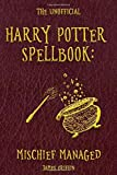 The Unofficial Harry Potter Spellbook: Mischief
