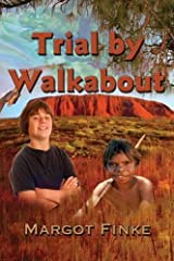 Trial by Walkabout Paperback