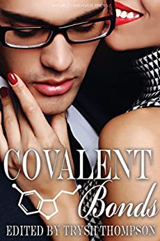 Covalent Bonds (Red Moon Anthologies Book 3) by [Andrew, G.G., VanArendonk Baugh, Laura, Darling, Tellulah, Malins, Mara, Murphy, Jeremiah, Piper, Marie, Ray, Charlotte M., Sparrow, Wendy, Vidae, Cori]