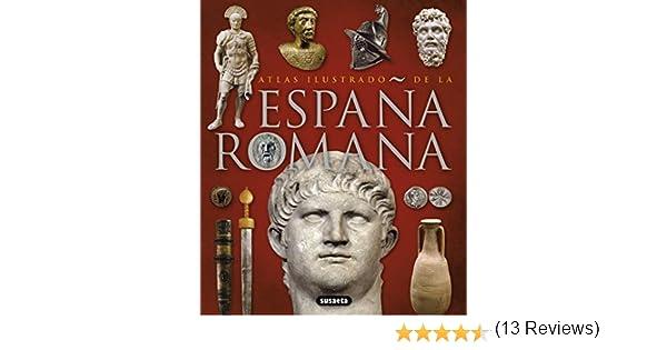 Atlas ilustrado de la España romana eBook: Susaeta, Equipo: Amazon.es: Tienda Kindle