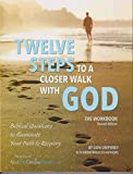 img - for Twelve Steps to a Closer Walk with God: The Workbook (2nd Edition) book / textbook / text book