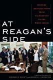 At Reagan's Side, Stephen F. Knott and Jeffrey L. Chidester, 0742566250