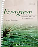 Evergreen with Readings, Custom Publication, Fawcett, 061822663X
