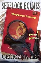Sherlock Holmes in The Forward Observer (Sherlock Holmes fan fiction Book 2)