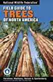img - for Bruce Kershner: National Wildlife Federation Field Guide to Trees of North America (Paperback); 2008 Edition book / textbook / text book
