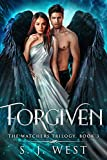 Forgiven (Book 3, The Watchers Trilogy)