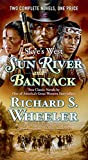 Sun River and Bannack, Richard S. Wheeler, 0765378531