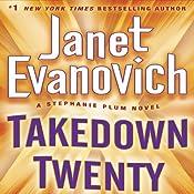 Takedown Twenty: A Stephanie Plum Novel | Janet Evanovich