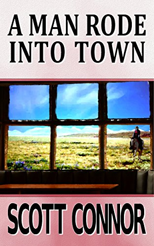 book cover of A Man Rode into Town