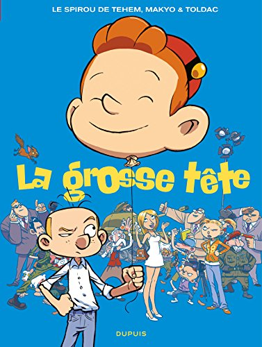 Le Spirou de ... - Tome 8 - La grosse tête (French Edition)