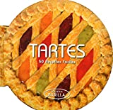 Tartes - 50 recettes faciles (French Edition)