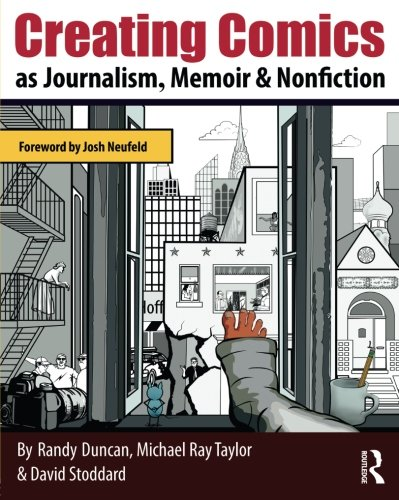 Creating Comics as Journalism, Memoir and Nonfiction by Routledge