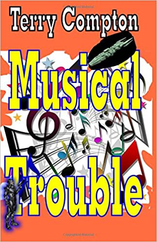 Amazon com: Musical Troubles (Wanted) (Volume 6) (9781539426769