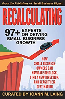 Recalculating, 97+ Experts on Driving Small Business Growth by [Mazzella, Don]