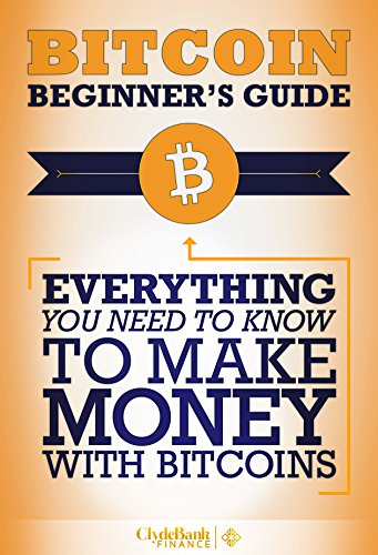 Amazon bitcoin beginners guide everything you need to know bitcoin beginners guide everything you need to know to make money with bitcoins ccuart Image collections