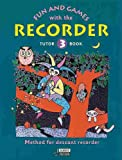 Fun and Games with the Recorder, , 0946535477