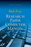 img - for Bud's Easy Research Paper Computer Manual 7th Edition book / textbook / text book