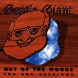 Out of the Woods: BBC Sessions by Gentle Giant