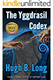 The Yggdrasil Codex: A First Contact Science Fiction Thriller (The Tribes of Yggdrasil Book 0)