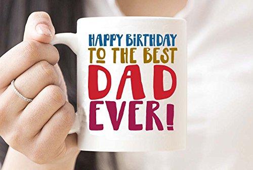 HAPPY BIRTHDAY TO THE BEST DAD EVER! - Coffee Mug Birthday Gift Box - Mug in Decorative Blue Ribbon Box - 11 oz - Birthday Gifts for Dad