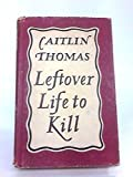Leftover Life to Kill