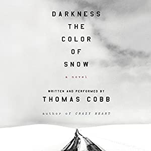 Darkness the Color of Snow Audiobook