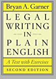 img - for By Bryan A. Garner - Legal Writing in Plain English, Second Edition: A Text with Exercises (Chicago Guides to Writing, Editing, and Publishing) (Second Edition) (7/27/13) book / textbook / text book