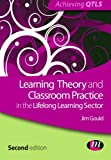 Learning Theory and Classroom Practice in the Lifelong Learning Sector (Achieving Qtls Series)