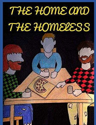 The Home and the Homeless: (Grammatically Revised)