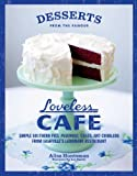 Desserts from the Famous Loveless Cafe by Alisa Huntsman (2011-09-06)