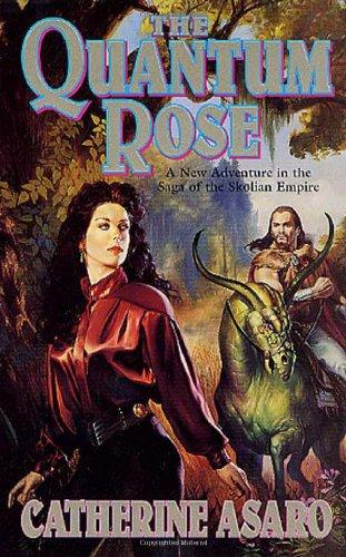 The Quantum Rose (The Saga of the Skolian Empire) pdf