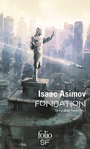 Le Cycle de Fondation (Tome 1) - Fondation par Isaac Asimov, Jean Rosenthal