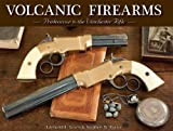 Volcanic Firearms, Edmund E. Lewis and Stephen W. Rutter, 1931464480