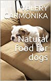 Natural food for dogs