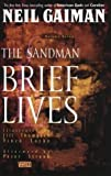the sandman brief lives vol 7 by neil gaiman 1994 12 01