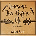 Lonesome Lies Before Us: A Novel | Don Lee