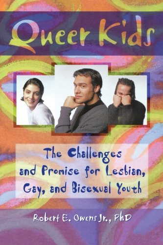 Queer Kids (Haworth Gay & Lesbian Studies)
