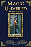 img - for Magic Unveiled: An Anthology book / textbook / text book