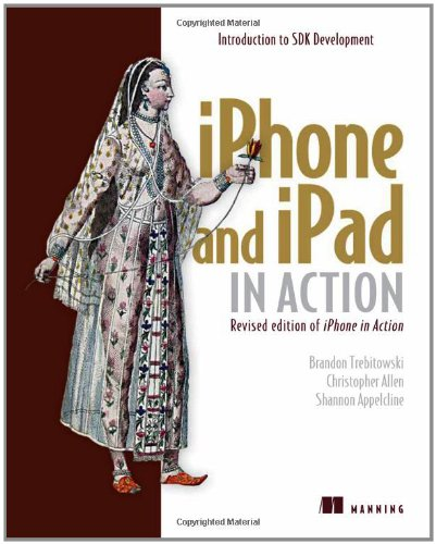 [PDF] iPhone and iPad in Action Free Download | Publisher : Manning Publications | Category : Computers & Internet | ISBN 10 : 1935182587 | ISBN 13 : 9781935182580