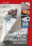 The Offshore Special Regulations Handbook, Alan Green, 0713669772