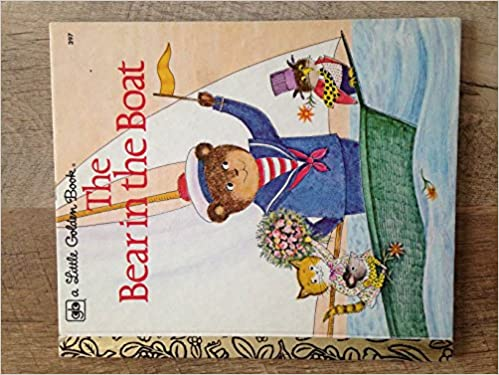 THE BEAR IN THE BOAT- LITTLE GOLDEN BOOK -# 397