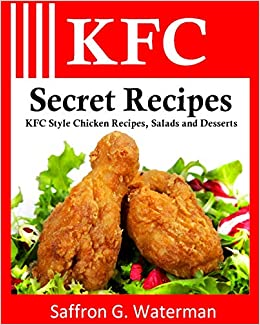 Buy KFC Secret Recipes: KFC Style Chicken Recipes, Salads